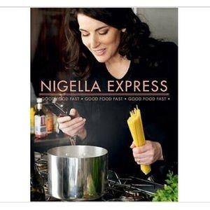 NIGELLA EXPRESS, Good Food Fast Cookbook
